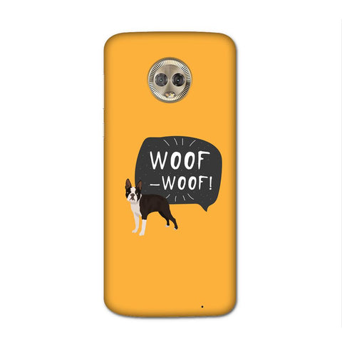 Woof Case for Moto G6 Plus