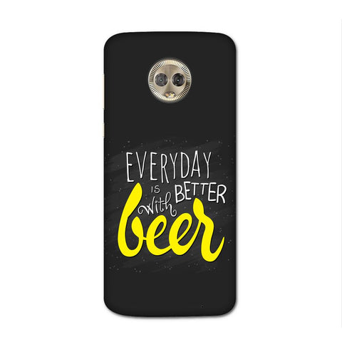 Better Days With Beer Case for Moto G6 Plus