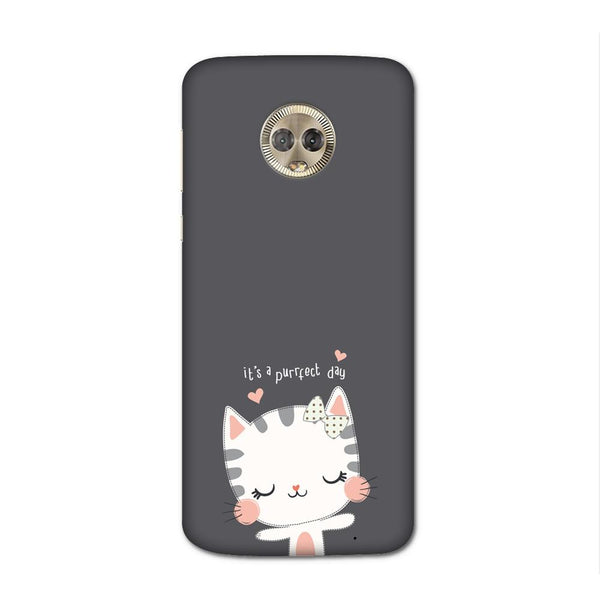 Purrfect Day Case for Moto G6 Plus