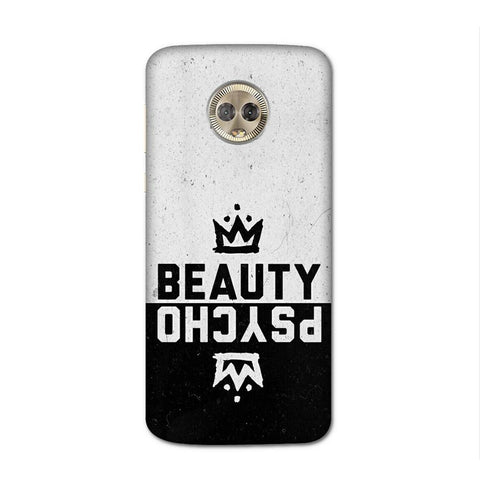 Beauty Psycho Case for Moto G6 Plus