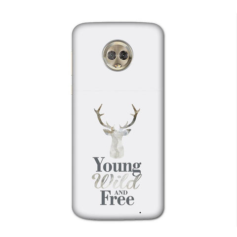 Young Wild Case for Moto G6 Plus
