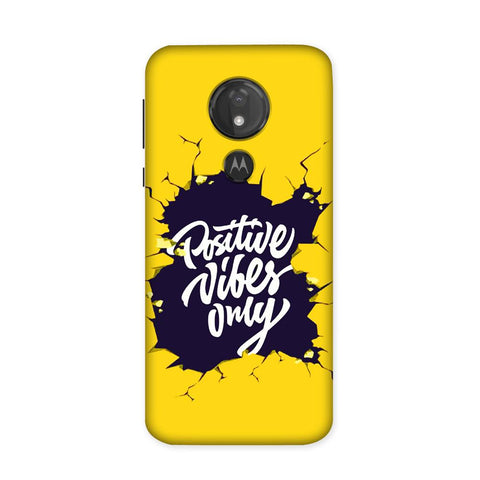 Positive Vibes Only Case for Moto G7 Power