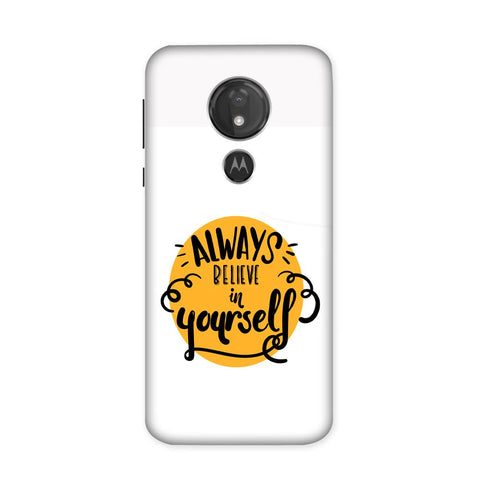 Believe Case for Moto G7 Power