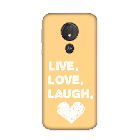 Live Love Laugh Case for Moto G7 Power
