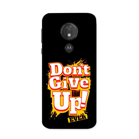 Don't Give Up Case for Moto G7 Power