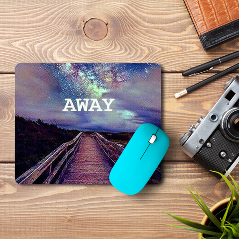 Take Me Away  Mouse Pad