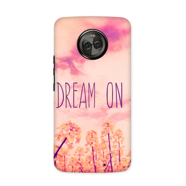 Dream On Case for Moto X4