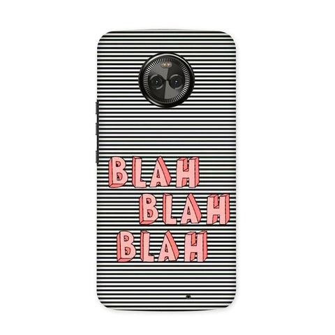 Blah Blah Case for Moto X4