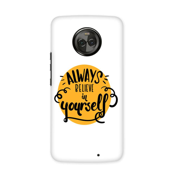 Believe Case for Moto X4