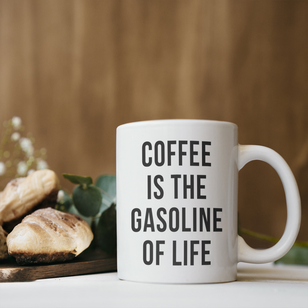Coffee is Gasoline Coffee Mug
