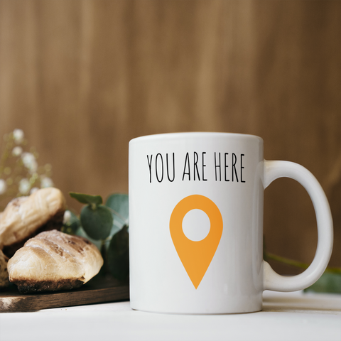 You Are Here Coffee Mug
