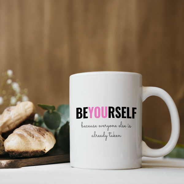 Be Yourself Coffee Mug