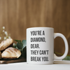 You are a Diamond Coffee Mug