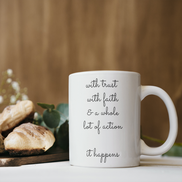 It Happens Coffee Mug