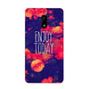 Enjoy Today Case for Nokia 6
