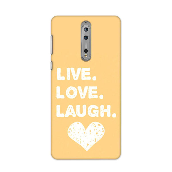 Live Love Laugh Case for Nokia 8