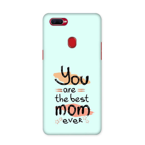You Are Best Mom Case for Oppo F9