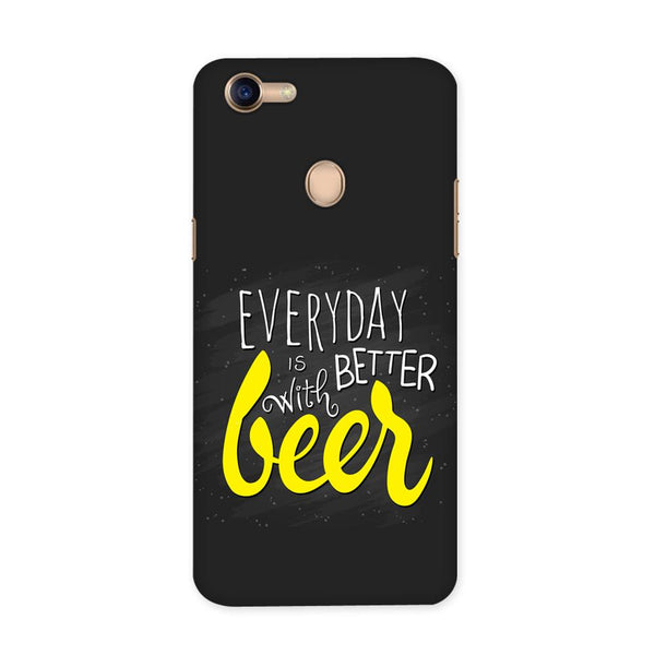 Better Days With Beer Case for Oppo F5