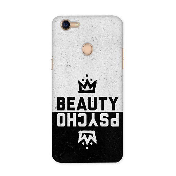 Beauty Psycho Case for Oppo F5