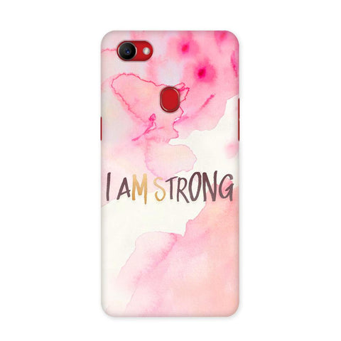 I Am Strong Case for Oppo F7