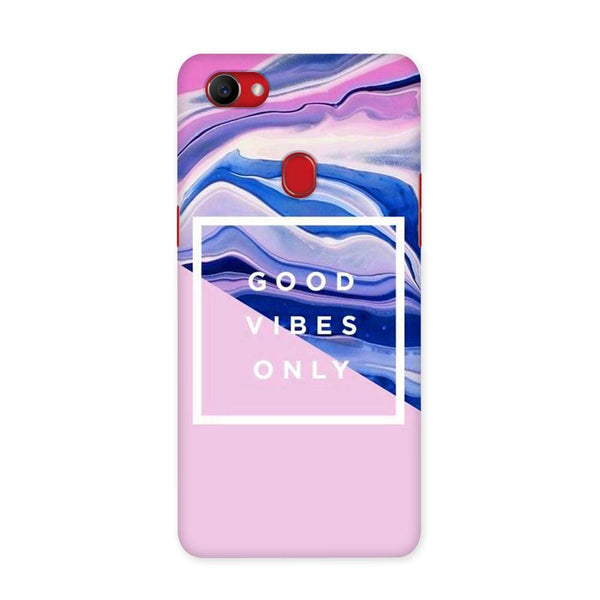 Good Vibes Only Case for Oppo F7