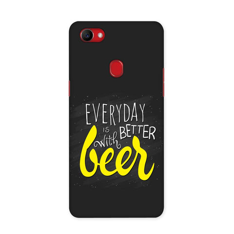Better Days With Beer Case for Oppo F7