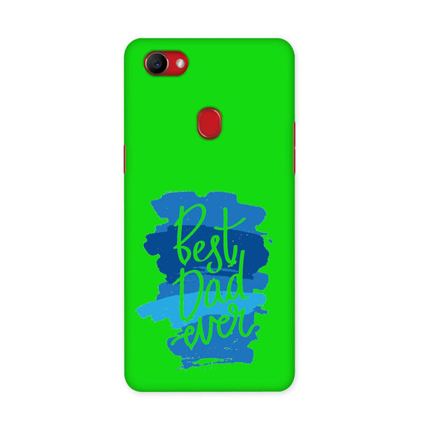 Best Dad Ever Green Case for Oppo F7