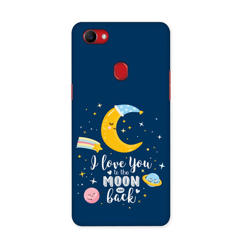 To The Moon And Back Case for Oppo F7