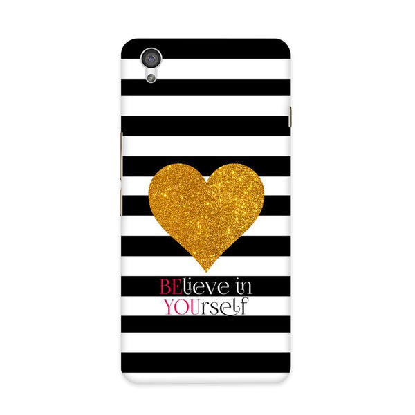 Believe in Yourself Case for OnePlus X