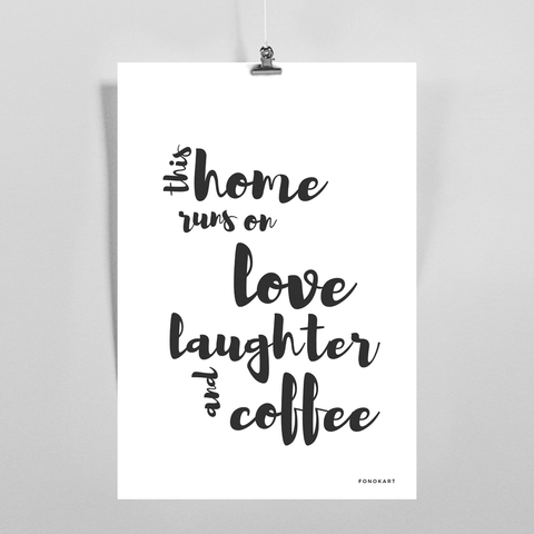 Love Laughter Coffee Art Print