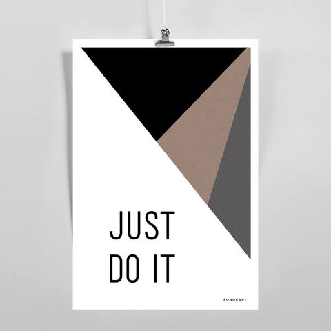 Just Do It  Art Print