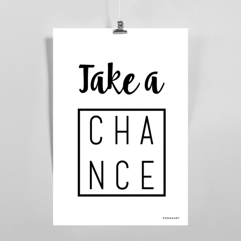 Take a Chance  Art Print