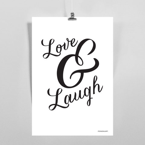Love and Laugh  Art Print