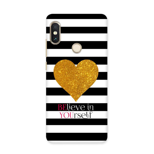 Believe in Yourself Case for Redmi 5 Pro