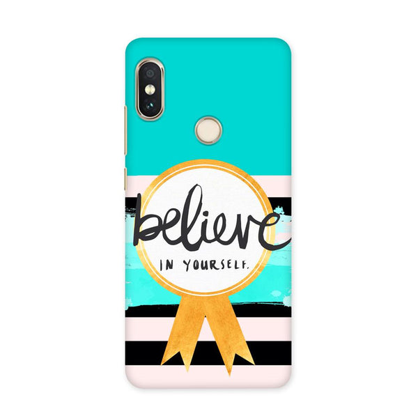 Believe in You Case for Redmi 5 Pro