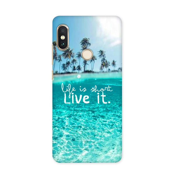 Live Your Life Case for Redmi 5 Pro