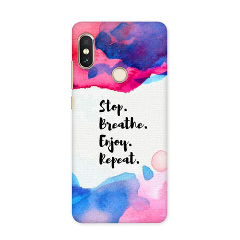Stop Breate Enjoy Case for Redmi 5 Pro