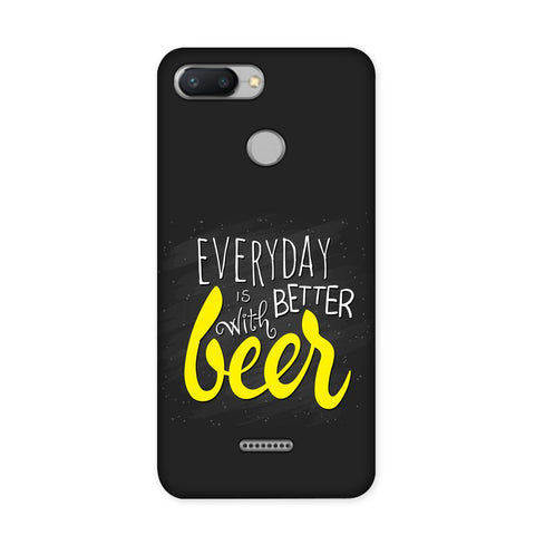 Better Days With Beer Case for Redmi 6