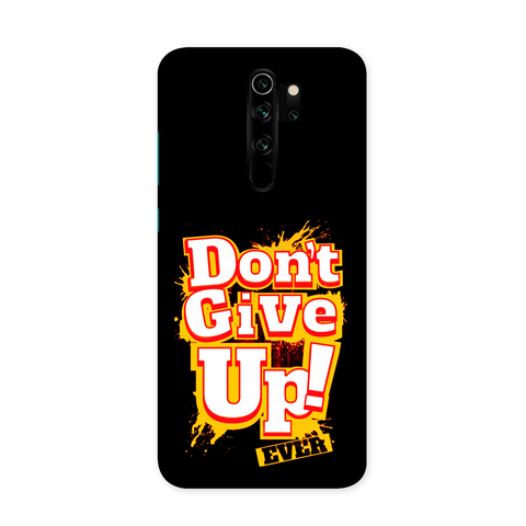 Don't Give Up Case for Redmi Note 8 Pro Pro