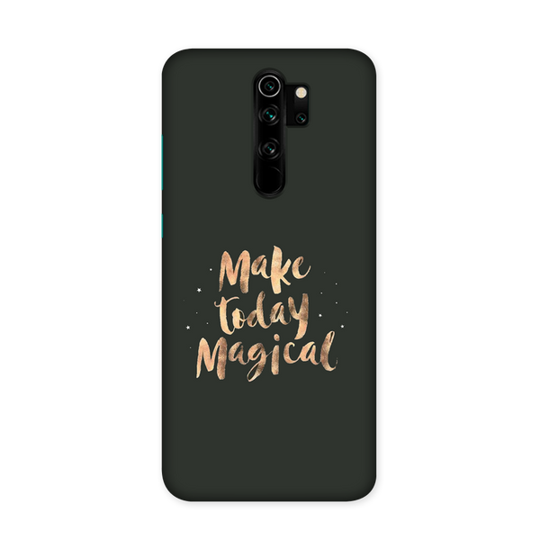Make Today Magical Case for Redmi Note 8 Pro
