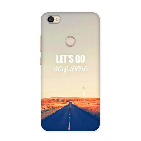 Lets Go Anywhere Case for Redmi Y1