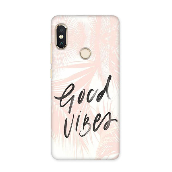 Good Vibes Always Case for Redmi Y1