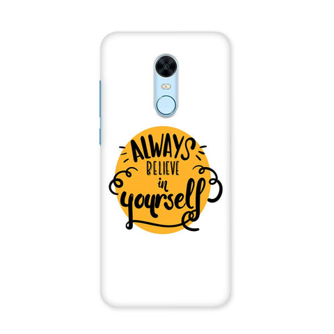 Believe Case for Redmi Note 5