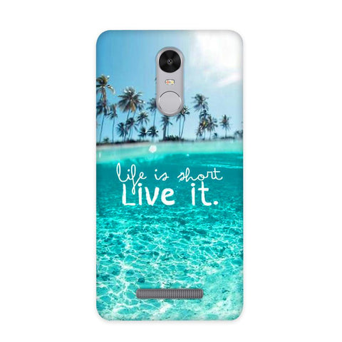 Live Your Life Case for Redmi Note 3