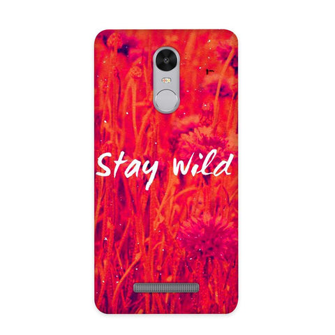Stay Wild Case for Redmi Note 3