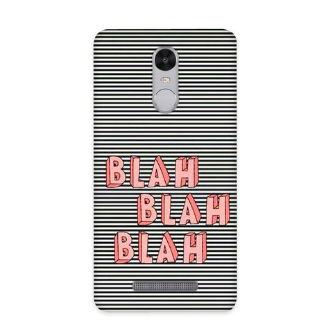 Blah Blah Case for Redmi Note 3