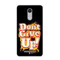 Dont Give Up Case for Redmi Note 3