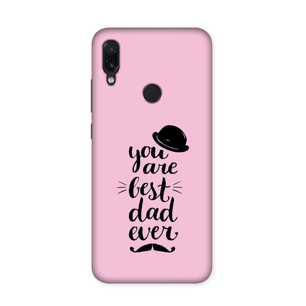 Best Dad Ever Case for Redmi Note 7