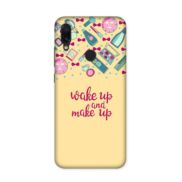 Wake Up Make Up Case for Redmi Note 7
