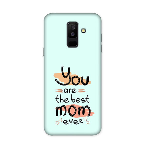 You Are Best Mom Case for Samsung Galaxy J8